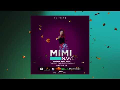 Download Pisham ft NodyBeats - Mimi Nawe (Official Audio)