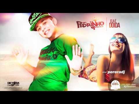 MC Pedrinho - Ela é Doida (PereraDJ) (Áudio Oficial)