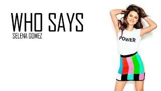 Baixar Selena Gomez & The Scene - Who Says (Lyrics)