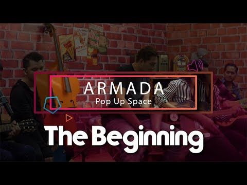 Armada - The Beginning (YouTube Pop Up Space)