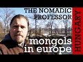 HUNGARY: How far did the Mongols get in Europe (and why did they leave?)?