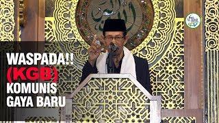 WASPADA!! KOMUNIS GAYA BARU (Drs. H. Abdurrahman Aziz, M.Si)