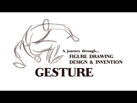 (A Journey Through) Figure Drawing Design & Invention | Gesture