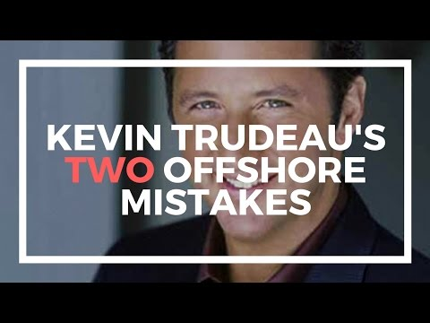 "The 2 Offshore ""Mistakes"" Kevin Trudeau Made"