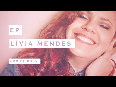 Lívia Mendes EP - Cor de rosa