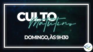 Culto Dominical (Matutino) - 13/06/2021