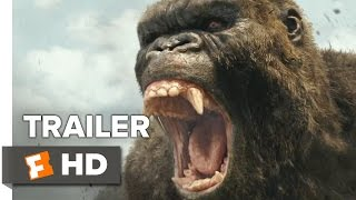 Kong: Skull Island 'Rise of the King' Trailer (2017) | Movieclips Trailers