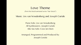"""Love Theme"" (from the Dutch Animated TV Series ""Star Street"")"