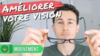 4 EXERCICES POUR AMÉLIORER VOTRE VISION