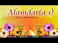 Alamdar(a.s) #Abbas Ka Alam #Ashiq Hussain #Islamic Devotional Song #Bismillah