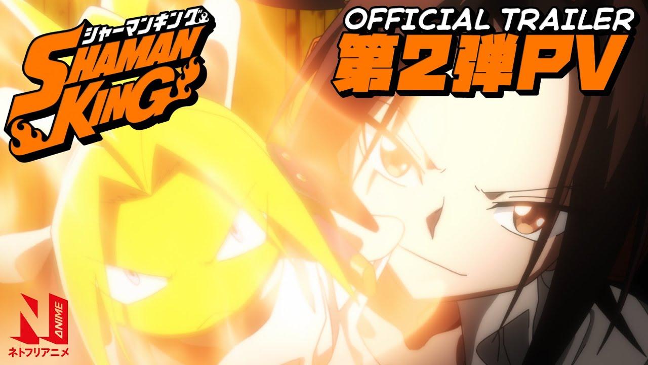 SHAMAN KING | Official Trailer | Netflix Anime