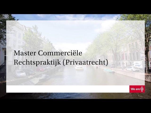 Master | Commerciële rechtspraktijk (Privaatrecht) | Universiteit van Amsterdam