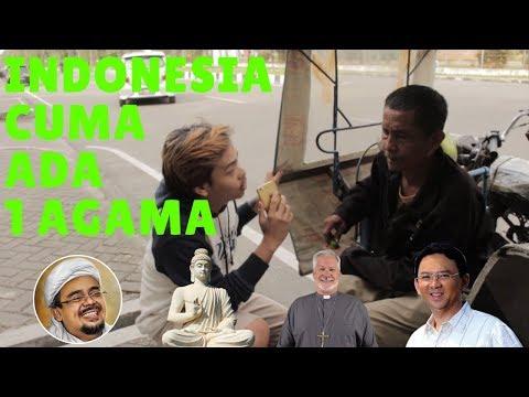 SOCIAL EXPERIMENT | INDONESIA CUMAN ADA 1 AGAMA ?