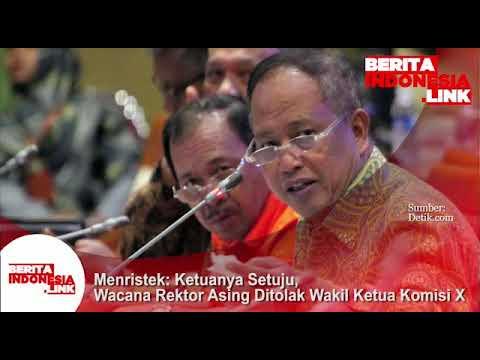 Menristek; wacana Rektor Asing ditolak  Wakil Ketua Komisi X, tapi Ketuanya setuju!