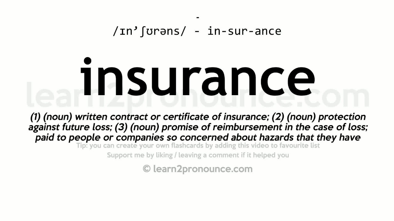 Insurance pronunciation and definition - YouTube