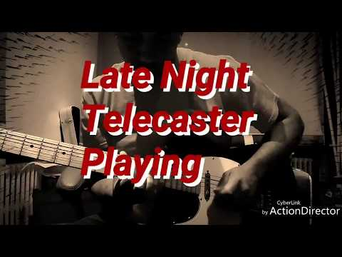 An Evening with my Telecaster