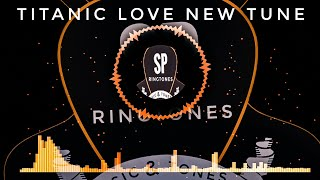 Titanic New Love instrumental Ringtone