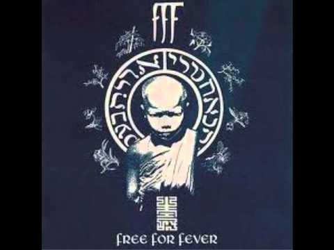 Free For Fever - Positive