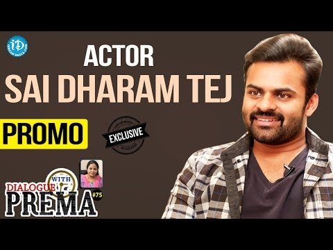 Sai Dharam Tej Exclusive Interview - Promo || Dialogue With Prema || Celebration Of Life #75