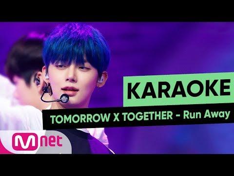 [MSG Karaoke] TOMORROW X TOGETHER - Run Away