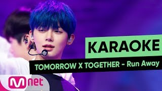 [MSG Karaoke] TOMORROW X TOGETHER - Run Away