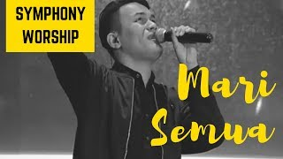 Download Mp3 Symphony Worship - Mari Semua