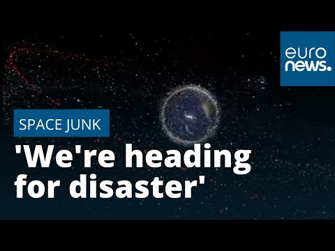 'We're Heading For Disaster' Over Space Junk Warns Top ESA Space Debris Official