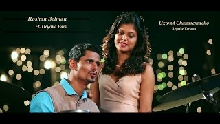 Uzwad Chandremacho Reprise | Konkani Video Song | Roshan Belman