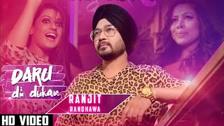 Daru Di Dukan (Full Video) Ranjit Randhawa | Latest Punjabi Songs 2021 | Music Baaz Latest Songs