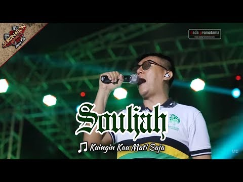 OPENING + KUINGIN KAU MATI SAJA | SOULJAH [Live Konser di Alun-alun Barat - SERANG 6 Mei 2017]