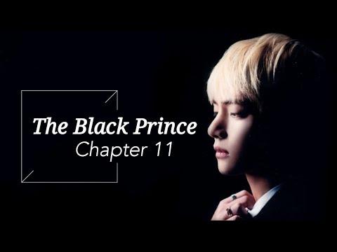 [BTS Taehyung FF] - 'The Black Prince' | part 11