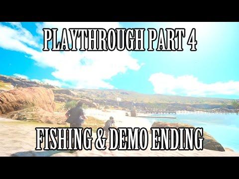 Fishing Demo Ending New Final Fantasy 15 Gameplay