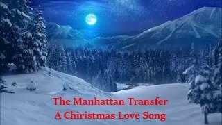 The Manhattan Transferが歌うクリスマスラブソング.