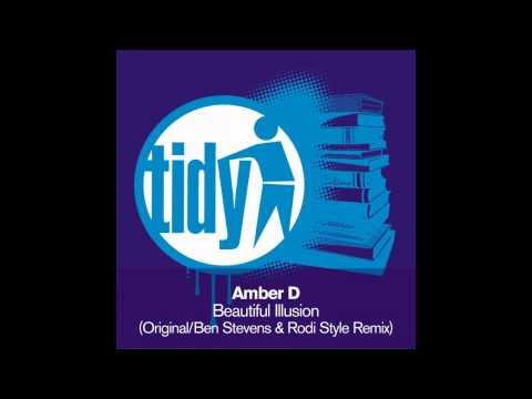 Amber D - Beautiful Illusion (Original Mix) [Tidy]