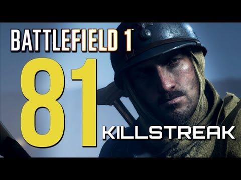 Battlefield 1: 81 Elite Killstreak - They Shall Not Pass DLC (Xbox One X Multiplayer Gameplay)