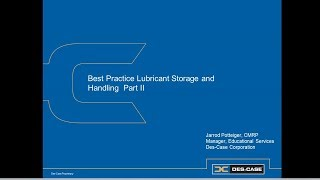 Best Practices for Lubricant Storage and Handling - Part 2