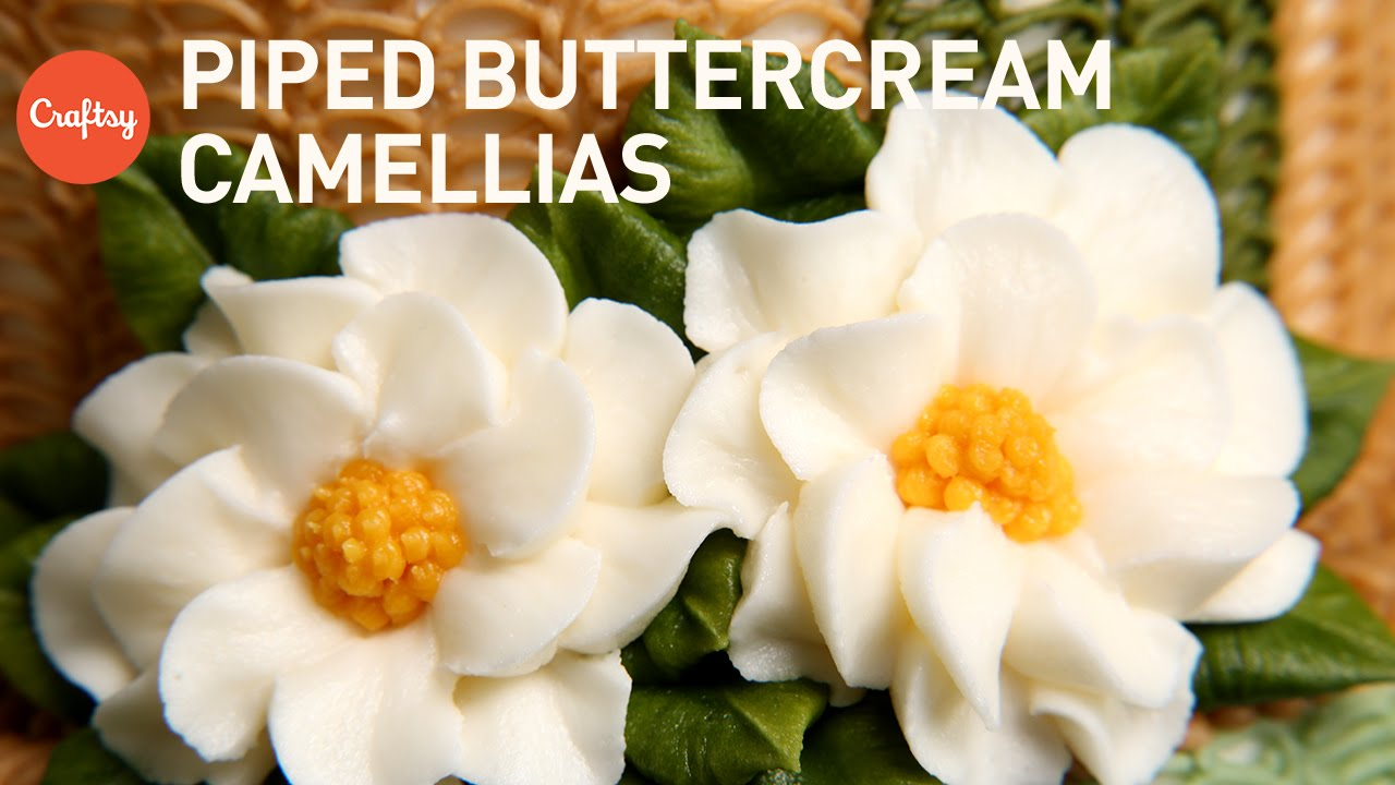 Piping Simple Buttercream Flowers: Camellia | Cake Decorating ...