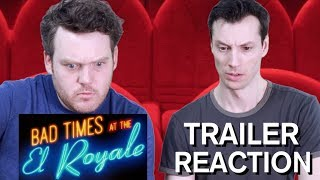 Bad Times at the El Royale - Trailer Reaction