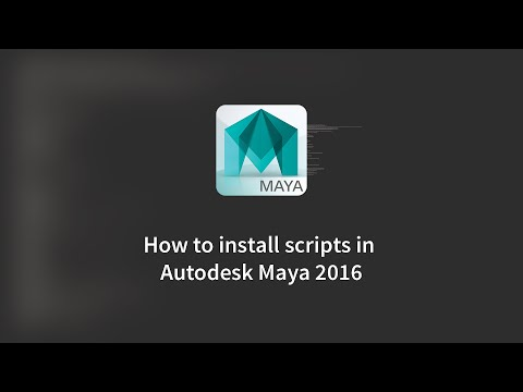 How to install Scripts in Maya 2016