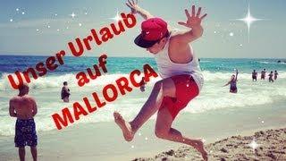 Unser URLAUB auf MALLORCA ! ( Liont & Dagibee )