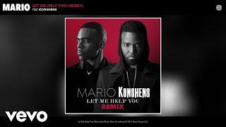 Mario Let Me Help You Remix Audio ft Konshens