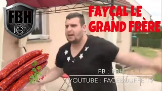Fayçal Le Grand Frère : Les Merguez
