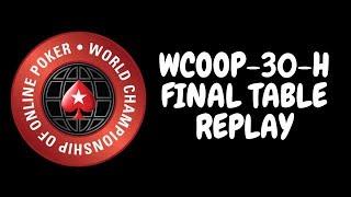 WCOOP 2018   $5,200 NLHE Event 30-H with Liv Boeree, bencb789 & IMDaNuts