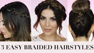 How To: 3 Easy Braided Hairstyles I Hair Tutorial - Sona Gasparian