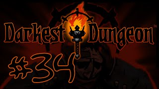 Darkest Dungeon #34 - The Inchoate Flesh