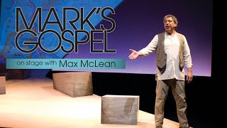 Mark's Gospel: On Stąge with Max McLean - Full Movie | Max McLean