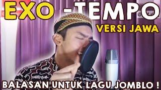 Balasan lagu JOMBLO . EXO - TEMPO ( versi JAWA )