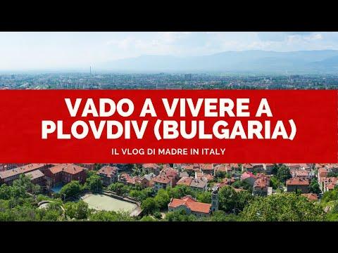 Vado a vivere a Plovdiv (Bulgaria)