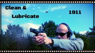 How To Clean And Lubricate A 1911 Pistol (HD)
