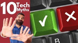 Top 10 Tech Myths Busted!!!